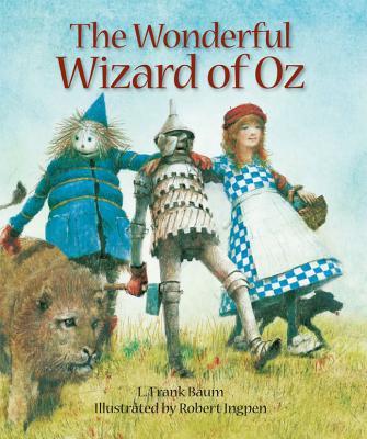 The Wonderful Wizard of Oz By Baum, L. Frank/ Ingpen, Robert R. (ILT)